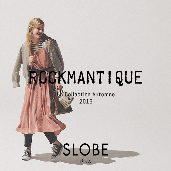 SLOBE IÉNA 2016aw Collection vol.1